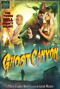 "Here's the cover of issue #1 of ""Ghost Canyon,"" a photo graphic novel series. It was released in 2014 and bills itself as a tale of outlaws, lies, lust and the living dead."