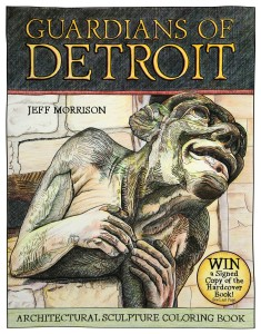 """The cover for """"Guardians of Detroit,"""" a coloring book featuring the city's architectural sculpture. Copies are available for $9.99. Image provided."""
